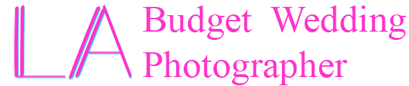 LA Budget Wedding Photographer